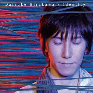 Identity-(CD+DVD) [ 平川大輔 ]