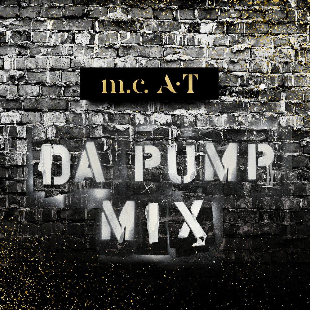 m.c.A・T DA PUMP MIX画像