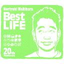 Noriyuki Makihara 20th Anniversary Best LIFE [ Noriyuki Makihara ]