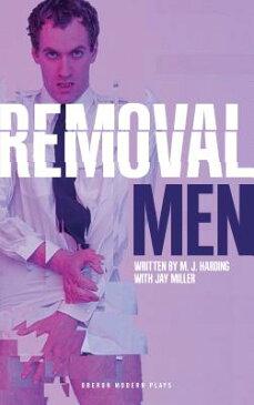 Removal Men REMOVAL MEN [ M. J. Harding ]