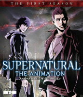 SUPERNATURAL THE ANIMATION <ファースト・シーズン> Vol.1【Blu-ray】
