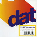 Selection Best Album [ day after tomorrow ]