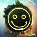 笑顔の合図 [ WEAVER ]