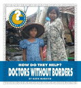 楽天ブックスで買える「Doctors Without Borders DRS W/O BORDERS (Community Connections: How Do They Help?) [ Katie Marsico ]」の画像です。価格は2,816円になります。