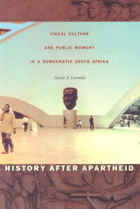 History After Apartheid-PB HIST AFTER APARTHEID-PB [ Annie E. Coombes ]