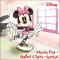 Disney Music for Ballet Class Junior