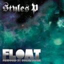 【送料無料】【輸入盤】Float [ Styles P ]