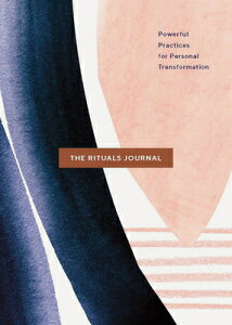 The Rituals Journal: Powerful Practices for Personal Transformation RITUALS JOURNAL [ Natalie MacNeil ]
