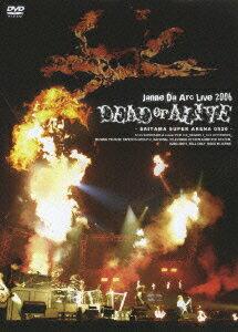 【楽天ブックスならいつでも送料無料】ジャンヌダルク Live 2006 DEAD or ALIVE -SAITAMA SUPER...