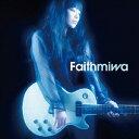 カラオケで人気の元気の出る曲・ポジティブになれる曲 「miwa」の「Faith」を収録したCDのジャケット写真。
