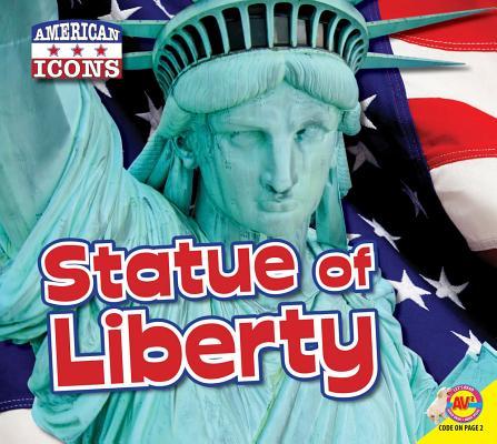 洋書, BOOKS FOR KIDS Statue of Liberty with Code STATUE OF LIBERTY WCODE AV2 American Icons Steve Goldsworthy