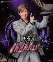 花組舞浜アンフィシアター公演 スペシャルステージ『Delight Holiday』【Blu-ray】 [ 明日海りお ]