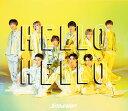 HELLO HELLO (初回盤A CD+DVD) [ Snow Man ]