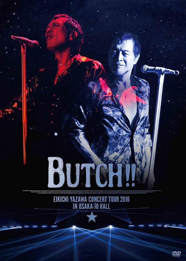EIKICHI YAZAWA CONCERT TOUR 2016「BUTCH!!」IN OSAKA-JO HALL画像