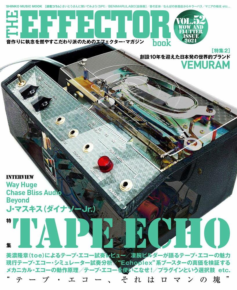 本・雑誌・コミック, 楽譜 THE EFFECTOR BOOKVol52 TAPE ECHO SHINKO MUSIC MOOK
