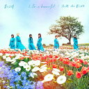 Life is beautiful/HiDE the BLUE [ BiSH ]