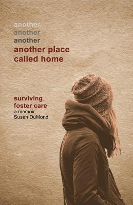 Another Place Called Home: Surviving Foster Care画像