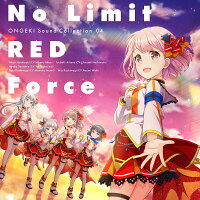 ONGEKI Sound Collection 04『No Limit RED Force』