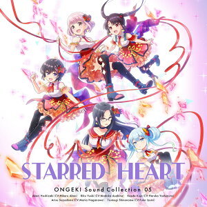 ONGEKI Sound Collection 05 『STARRED HEART』
