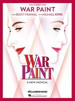 【輸入楽譜】フランケル, Scott: ミュージカル「ウォー・ペイント」: ヴォーカル・セレクション