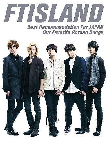 FTISLAND best recommendation for JAPAN-our favorite Korean songs画像