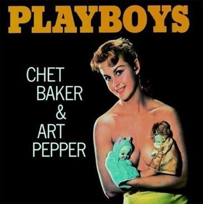 モダン, その他 Playboys (Rmt) Chet Baker Art Pepper