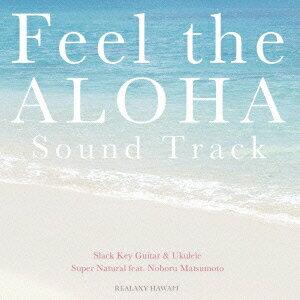 Feel the ALOHA Sound Track画像