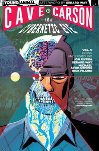 Cave Carson Has a Cybernetic Eye Vol. 1: Going Underground CAVE CARSON HAS A CYBERNETIC E (Young Animal) [ Gerard Way ]