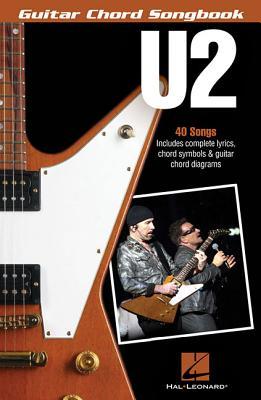 U2 - Guitar Chord Songbook U2 - GUITAR CHORD SONGBK [ U2 ]