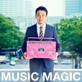 MUSIC MAGIC (初回限定盤 CD+DVD)
