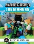 Minecraft for Beginners MINECRAFT FOR BEGINNERS (Minecraft) [ Mojang Ab ]
