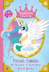My Little Pony: Princess Celestia and the Summer of Royal Waves MY LITTLE PONY PRINCESS CELEST (Princess Collection) [ G. M. Berrow ]