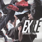 Breezin'〜Together〜 [ EXILE ]