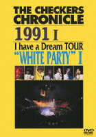 """THE CHECKERS CHRONICLE 1991 1 I have a Dream TOUR """"WHITE PARTY"""