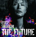 EXILE SHOKICHIのアルバム「THE FUTURE」のCDジャケット写真。