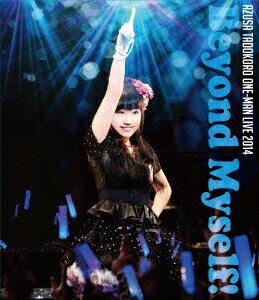 田所あずさワンマンライブ2014 -Beyond Myself!- Live Blu-ray Disc【Blu-ray】画像