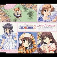 PlayStation用ゲーム 『シスター・プリンセス2』 OPテーマ LOVE FLOWERS