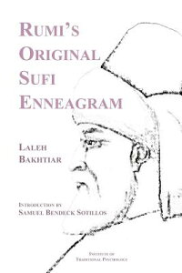Rumi's Original Sufi Enneagram RUMIS ORIGINAL SUFI ENNEAGRAM [ Laleh Bakhtiar ]