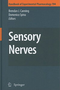 Sensory Nerves SENSORY NERVES (Handbook of Experimental Pharmacology) [ Brendan J. Canning ]