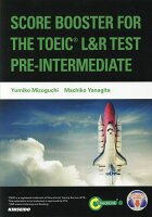 SCORE BOOSTER FOR THE TOEIC L&R TEST:PRE
