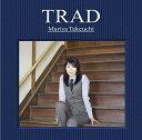 TRAD (初回限定盤 CD+DVD) [ 竹内まりや ]