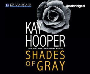 Shades of Gray SHADES OF GRAY 4D (Hagan) [ Kay Hooper ]