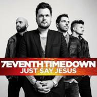 【輸入盤】Just Say Jesus (Expanded) [ 7eventh Time Down ]