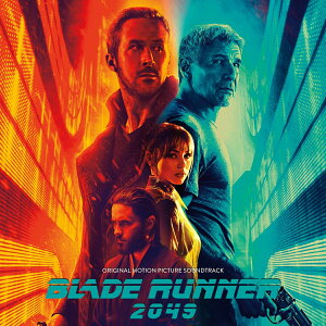 【輸入盤】Blade Runner 2049 (Original Motion Picture Soundtrack) [ ブレードランナー ]