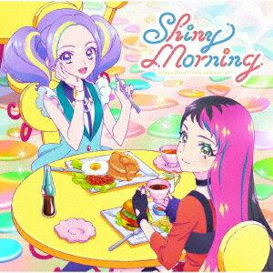テレビ番組『アイカツプラネット!』挿入歌シングル1「Shiny Morning」