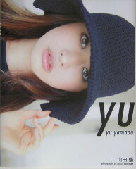 【送料無料】Yu [ 山田優 ]