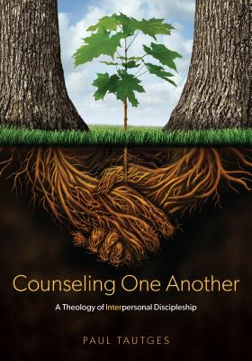 Counseling One Another: A Theology of Interpersonal Discipleship画像