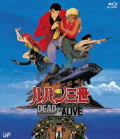 ルパン三世 DEAD OR ALIVE【Blu-ray】