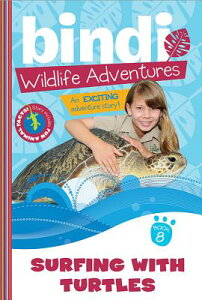 Surfing with Turtles: A Bindi Irwin Adventure SURFING W/TURTLES (Bindi Wildlife Adventures) [ Bindi Irwin ]