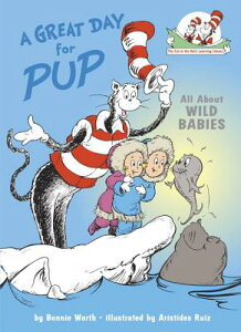 A Great Day for Pup GRT DAY FOR PUP (Cat in the Hat's Learning Library (Hardcover)) [ Bonnie Worth ]